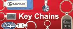 Dealership Key ChainsWhen you give away a promotional keychain, your customer will have a constant reminder of your company with them everywhere!